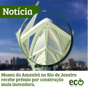 Museu do amanhã no Rio de Janeiro recebe prêmio por construção mais inovadora