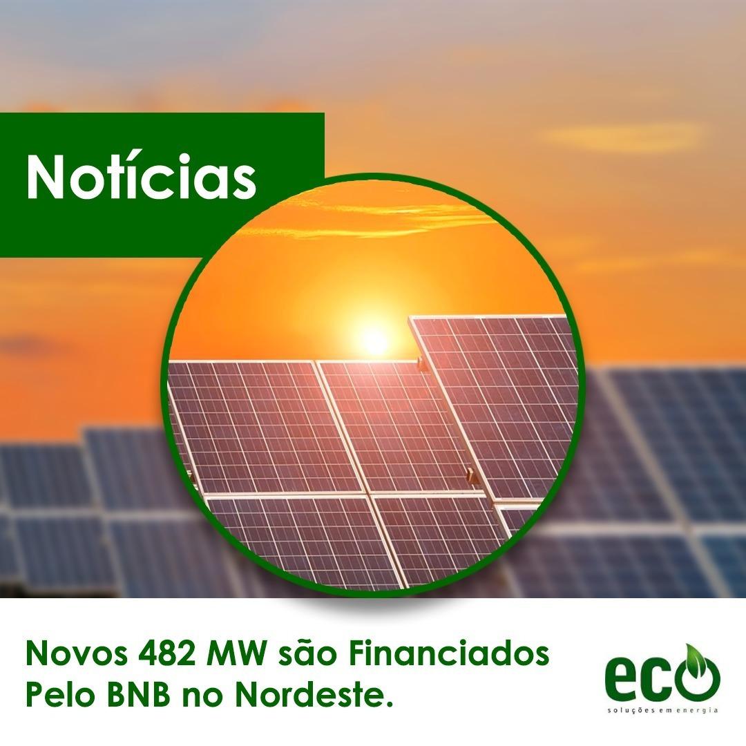 Novos 482MW são Financiados pelo BNB no Nordeste